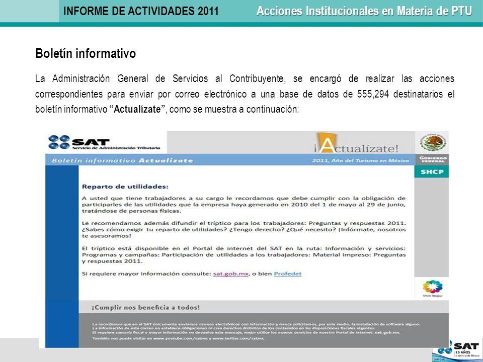 Boletín informativo La Administración General de Servicios al Contribuyente, se encargó de realizar las acciones correspondientes para enviar por corr