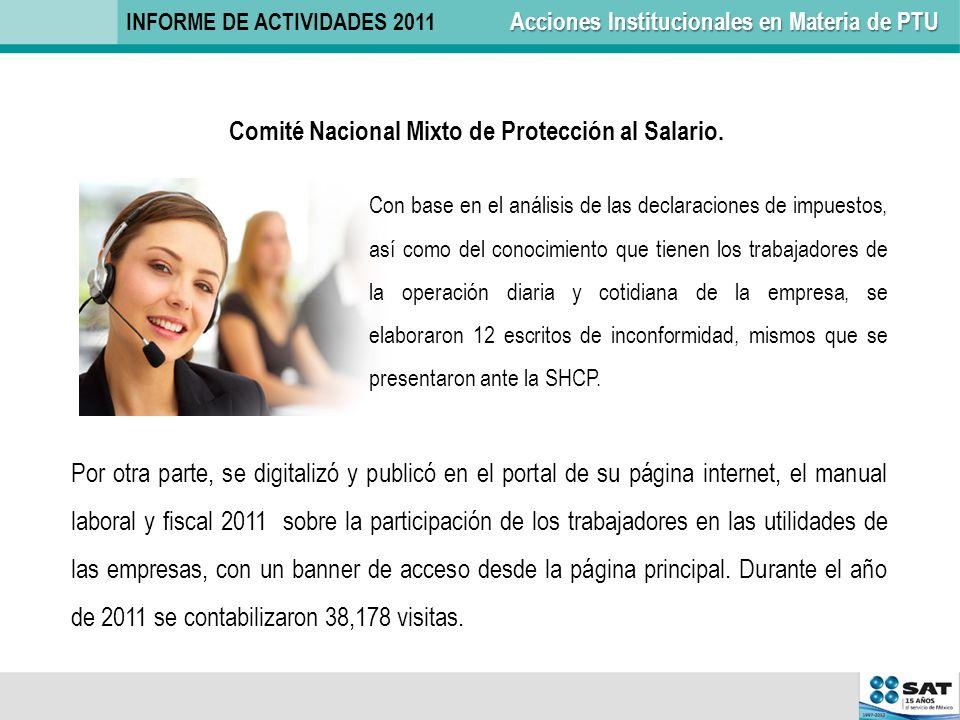 Por otra parte, se digitalizó y publicó en el portal de su página internet, el manual laboral y fiscal 2011 sobre la participación de los trabajadores