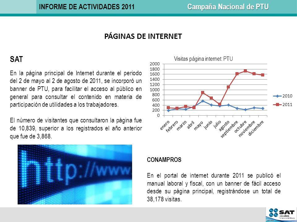 CONAMPROS En el portal de internet durante 2011 se publicó el manual laboral y fiscal, con un banner de fácil acceso desde su página principal, regist