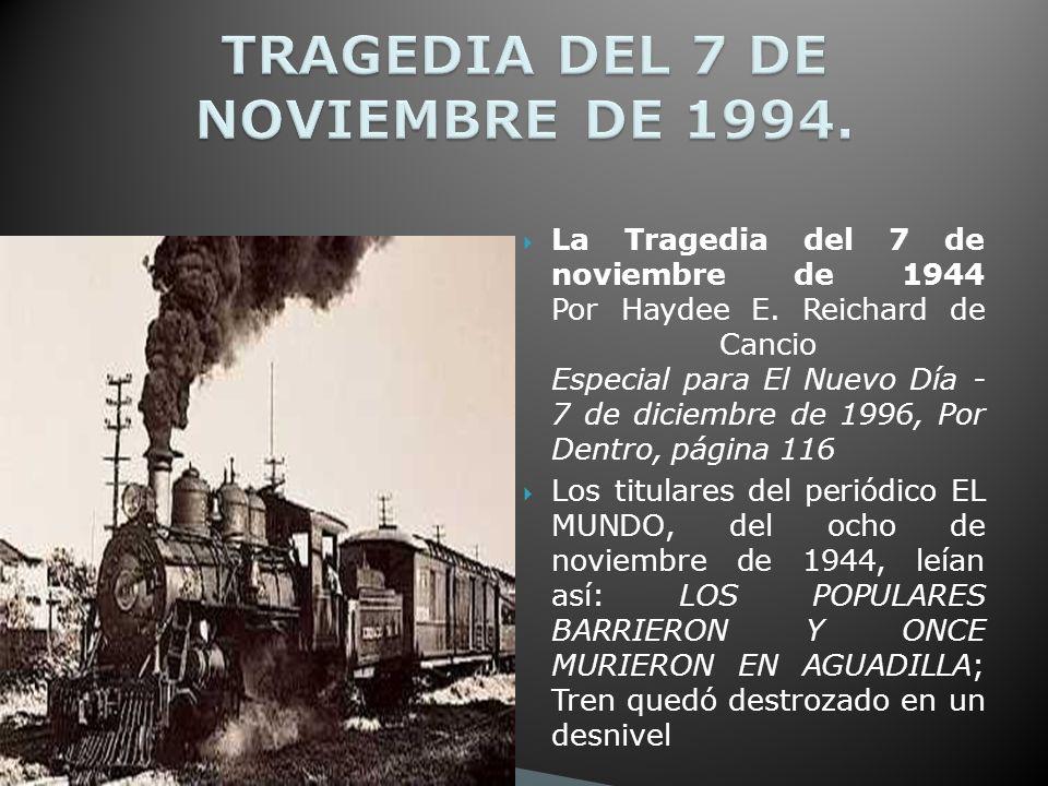 La Tragedia del 7 de noviembre de 1944 Por Haydee E.