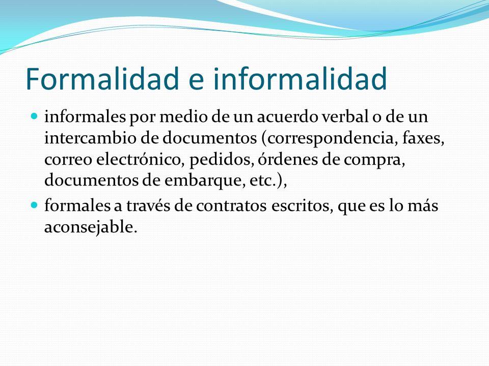 Formalidad e informalidad informales por medio de un acuerdo verbal o de un intercambio de documentos (correspondencia, faxes, correo electrónico, ped