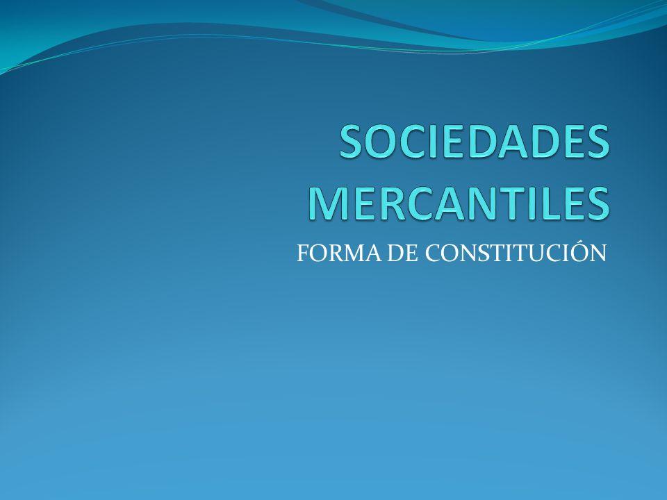 FORMA DE CONSTITUCIÓN