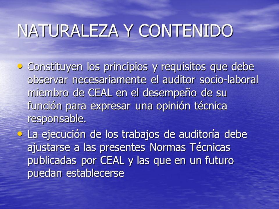 Naturaleza Regulan las condiciones que debe reunir el auditor socio-laboral y su comportamiento en el desarrollo de la actividad de auditoria socio-laboral.