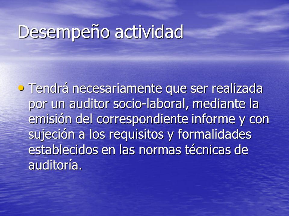 Clases de Auditoria Socio-Laboral Auditoría socio-laboral general de un periodo temporal determinado.