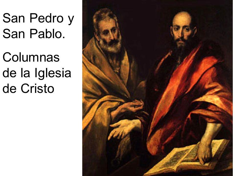 San Pedro y San Pablo. Columnas de la Iglesia de Cristo
