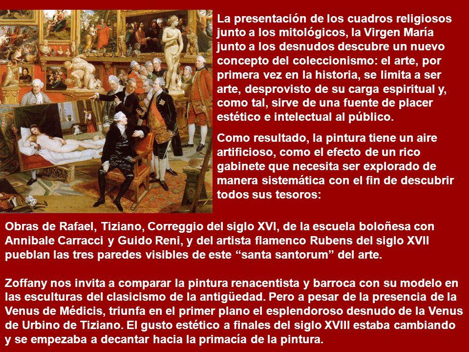 El trabajo de Zoffany progresó muy lentamente. Hasta 1778 la pintura no fue terminada y no viajó a Inglaterra hasta 1779. La sala representada es La T