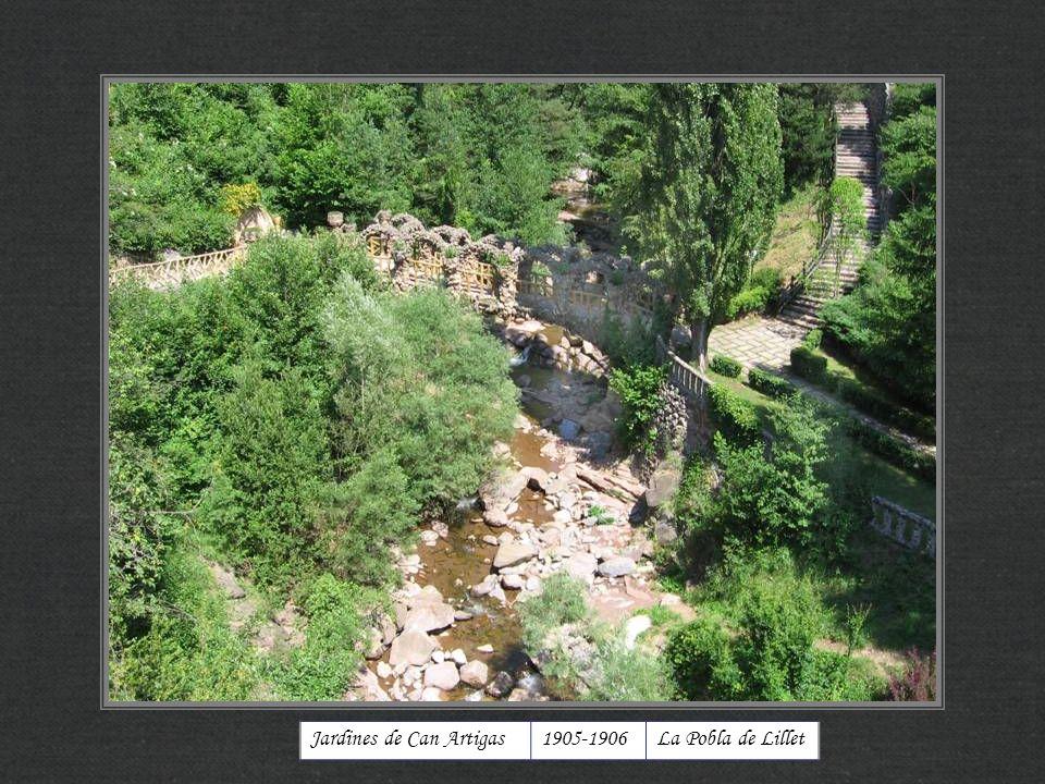 Jardines de Can Artigas1905-1906La Pobla de Lillet