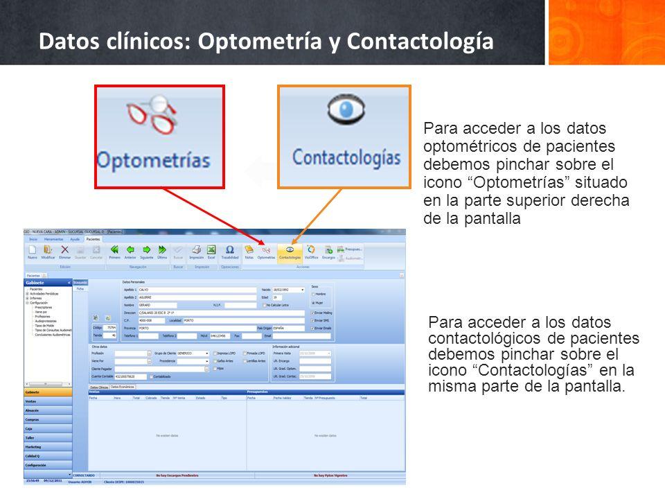 Para acceder a los datos optométricos de pacientes debemos pinchar sobre el icono Optometrías situado en la parte superior derecha de la pantalla Para