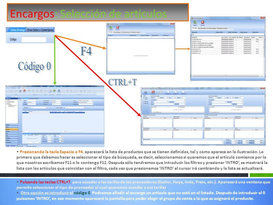 Encargos: Selección de artículos Presionando la tecla Espacio o F4, aparecerá la lista de productos que se tienen definidos, tal y como aparece en la