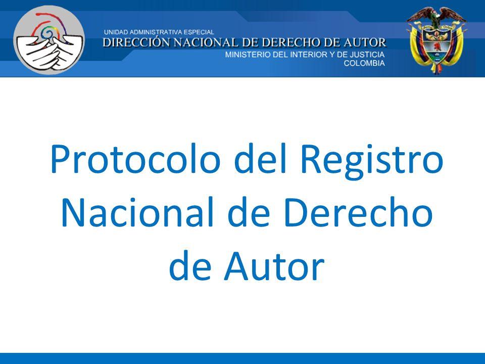 Protocolo del Registro Nacional de Derecho de Autor