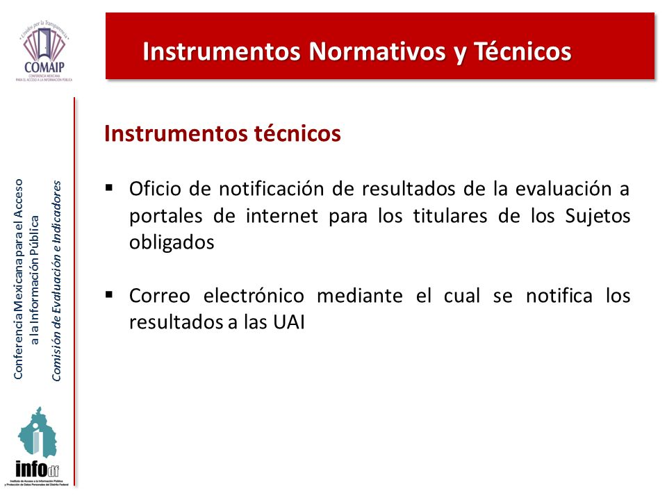 Conferencia Mexicana para el Acceso a la Información Pública Comisión de Evaluación e Indicadores Instrumentos técnicos Oficio de notificación de resu