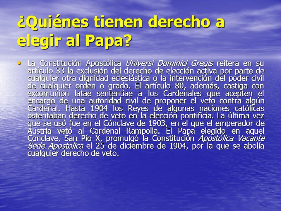 ¿Quiénes tienen derecho a elegir al Papa? La Constitución Apostólica Universi Dominici Gregis reitera en su artículo 33 la exclusión del derecho de el