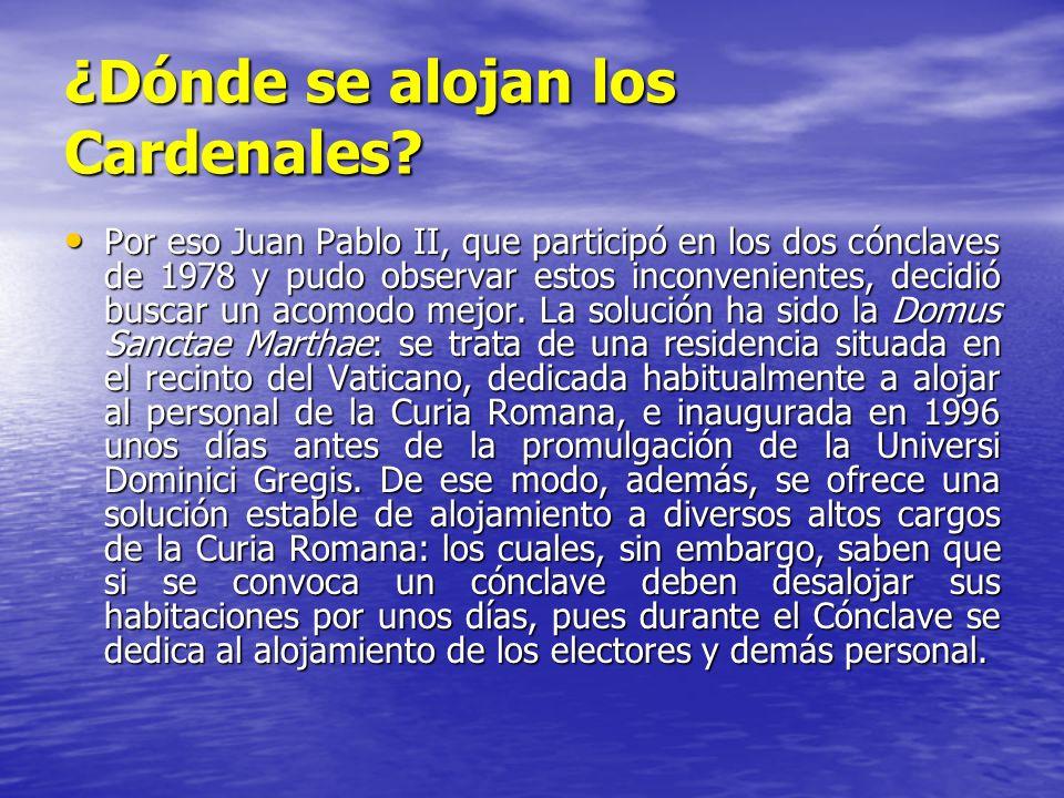 ¿Dónde se alojan los Cardenales? Por eso Juan Pablo II, que participó en los dos cónclaves de 1978 y pudo observar estos inconvenientes, decidió busca