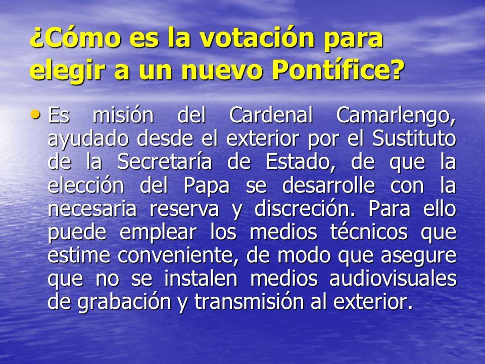 ¿Cómo es la votación para elegir a un nuevo Pontífice? Es misión del Cardenal Camarlengo, ayudado desde el exterior por el Sustituto de la Secretaría
