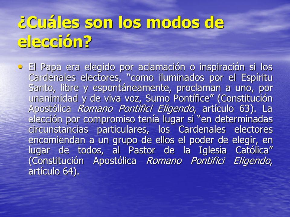 ¿Cuáles son los modos de elección? El Papa era elegido por aclamación o inspiración si los Cardenales electores, como iluminados por el Espíritu Santo