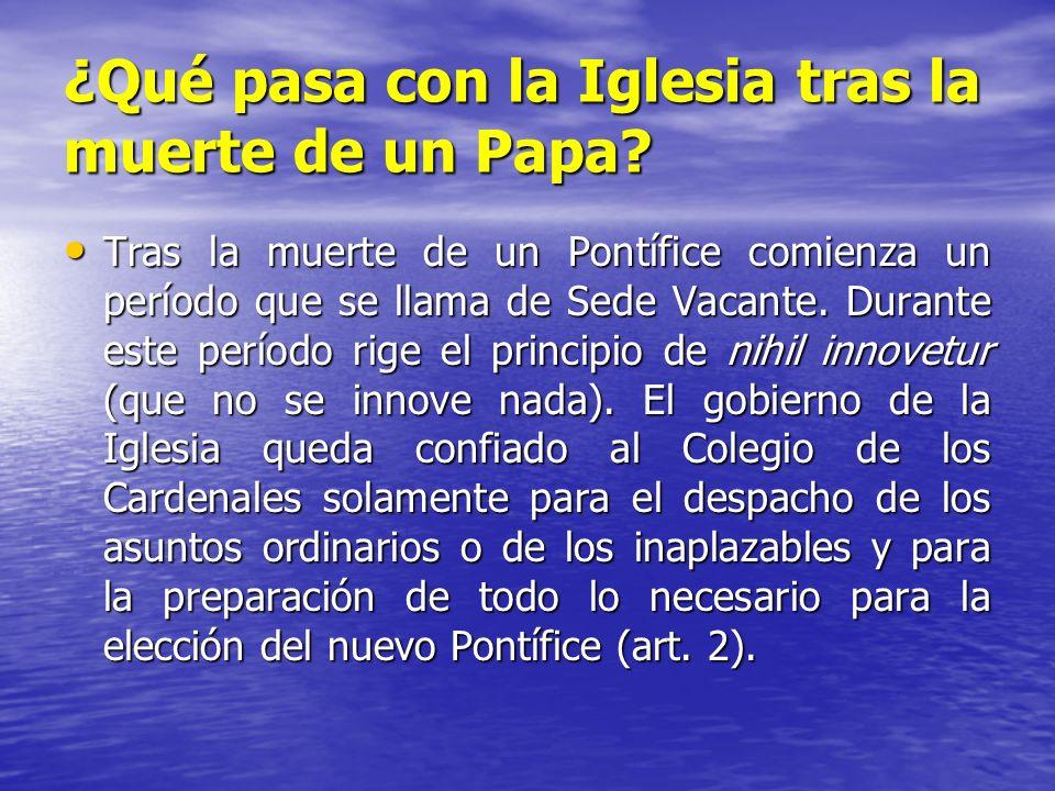 ¿Qué pasa con la Iglesia tras la muerte de un Papa? Tras la muerte de un Pontífice comienza un período que se llama de Sede Vacante. Durante este perí