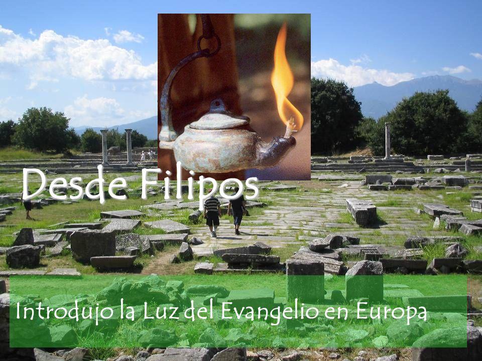 Introdujo la Luz del Evangelio en Europa Desde Filipos