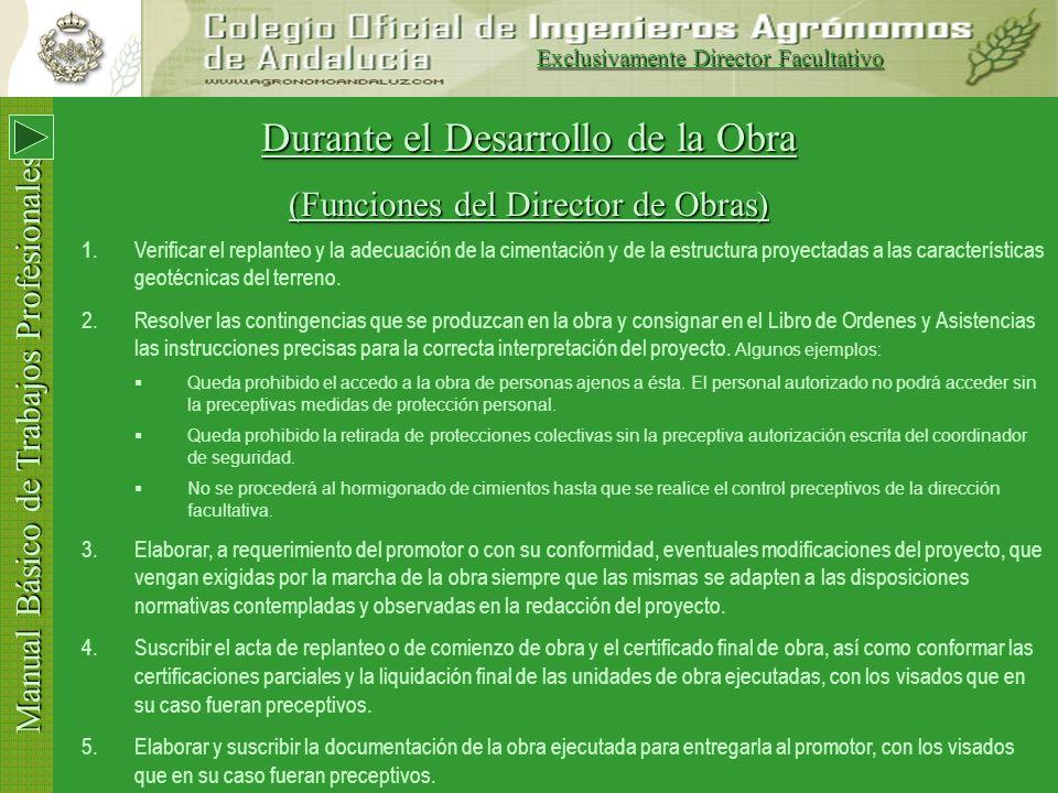 Manual Básico de Trabajos Profesionales Después del Inicio de Obras Antes de 10 días Remitia al Colegio el Acta de Replanteo Antes de 30 días Verifiqu