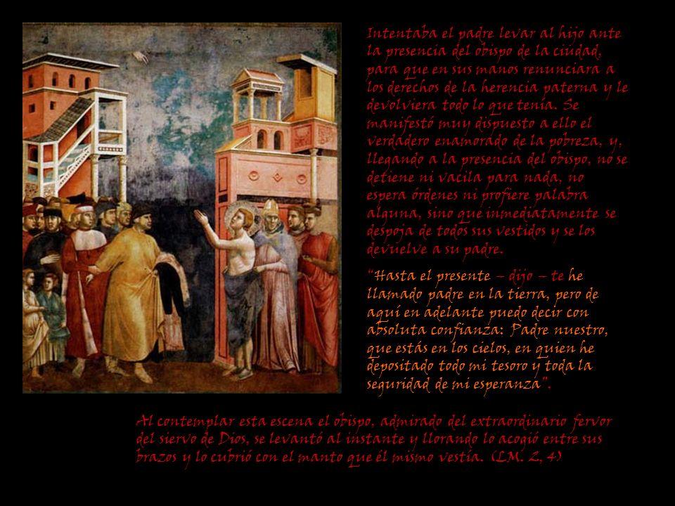Intentaba el padre levar al hijo ante la presencia del obispo de la ciudad, para que en sus manos renunciara a los derechos de la herencia paterna y l