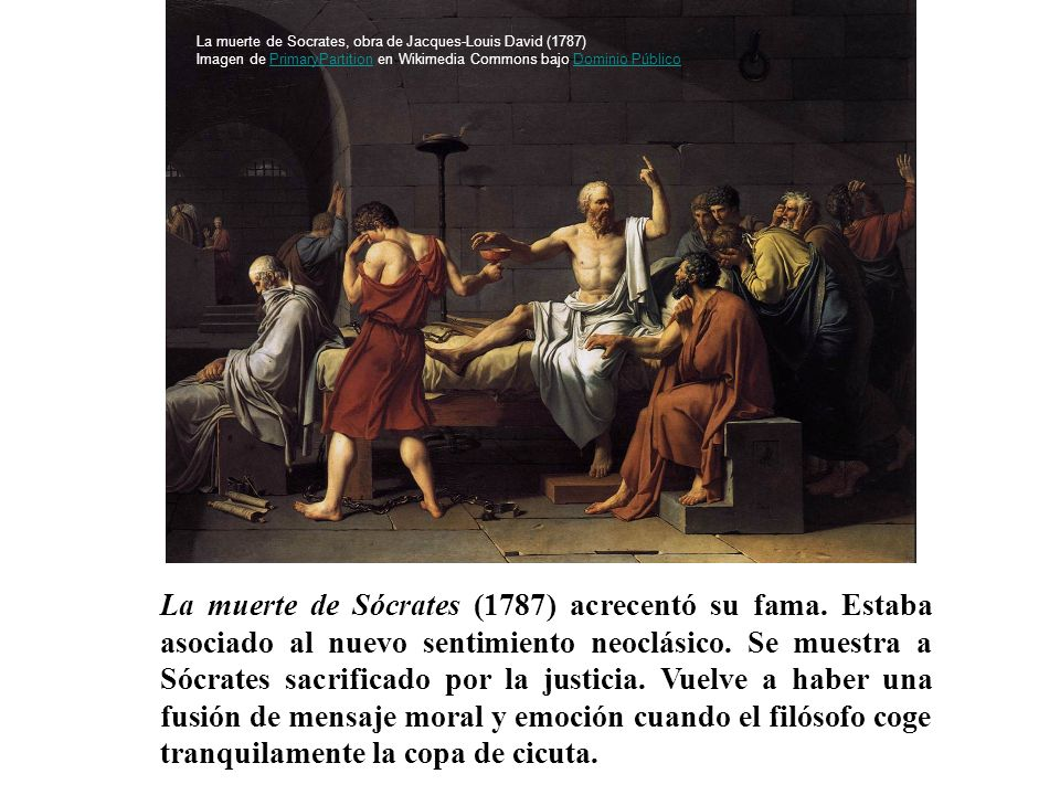 La muerte de Sócrates (1787) acrecentó su fama. Estaba asociado al nuevo sentimiento neoclásico. Se muestra a Sócrates sacrificado por la justicia. Vu