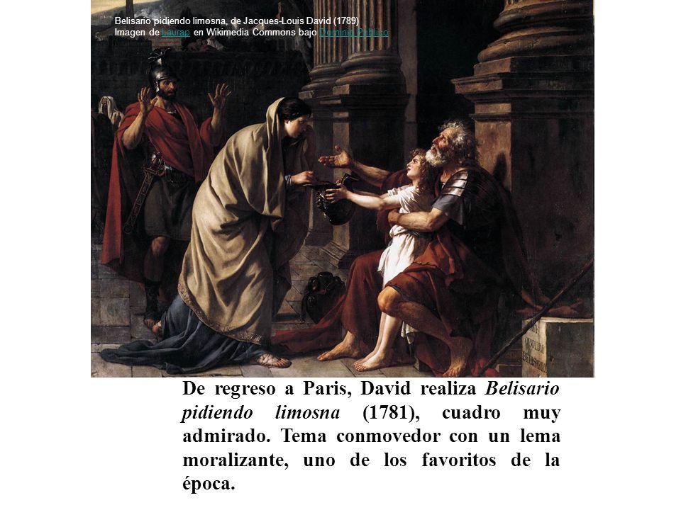 De regreso a Paris, David realiza Belisario pidiendo limosna (1781), cuadro muy admirado. Tema conmovedor con un lema moralizante, uno de los favorito