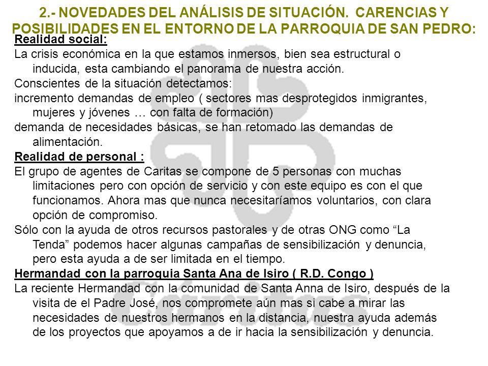 3.- Acciones Curso 2008-2009 a)Atención a las necesidades que se vayan produciendo.