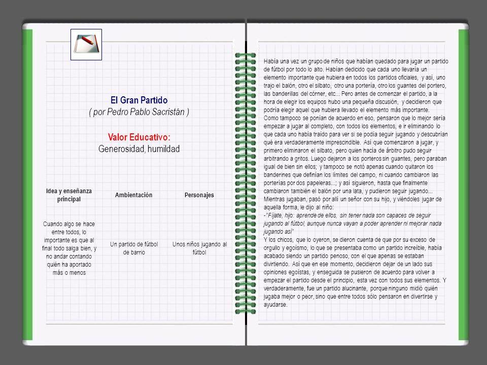 Valor Educativo: Fortaleza y voluntad Augustito Calentito ( por Pedro Pablo Sacristán ) Augustito Calentito era un ratoncillo de ciudad que vivía plác