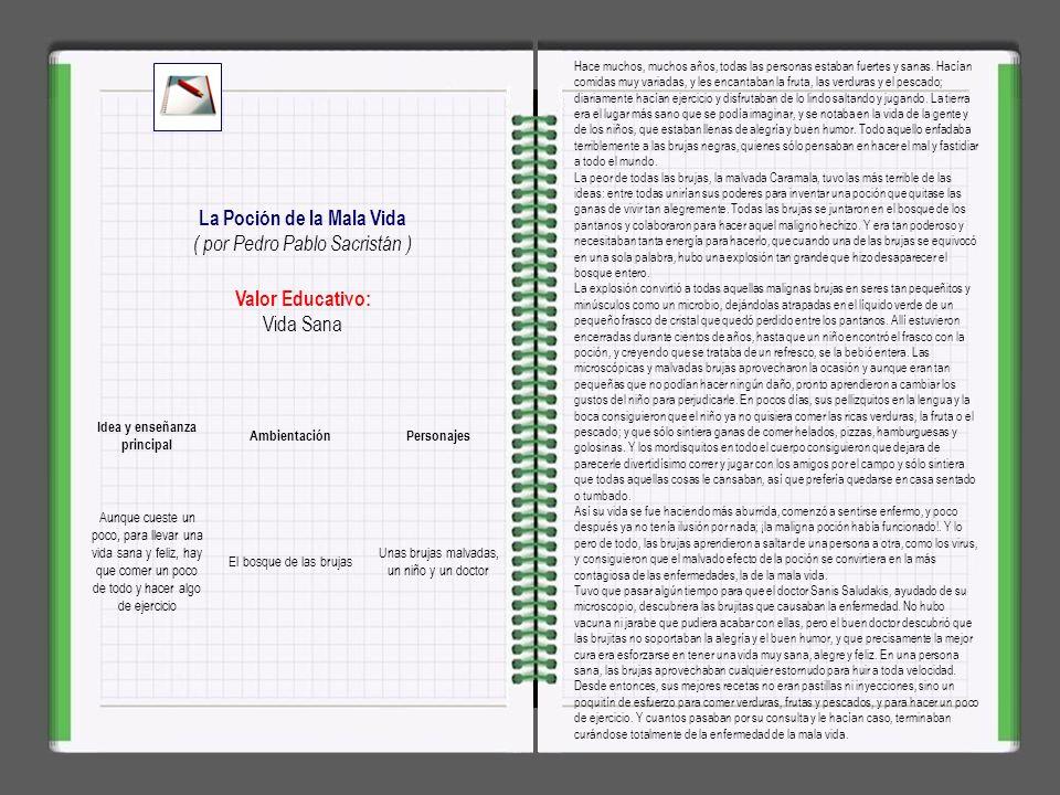 Valor Educativo: Tolerancia, aceptación El Niño de las Mil Cosquillas ( por Pedro Pablo Sacristán ) Pepito Chispiñas era un niño tan sensible, tan sen