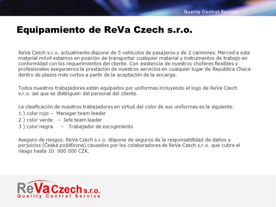 Equipamiento de ReVa Czech s.r.o. ReVa Czech s.r.o.