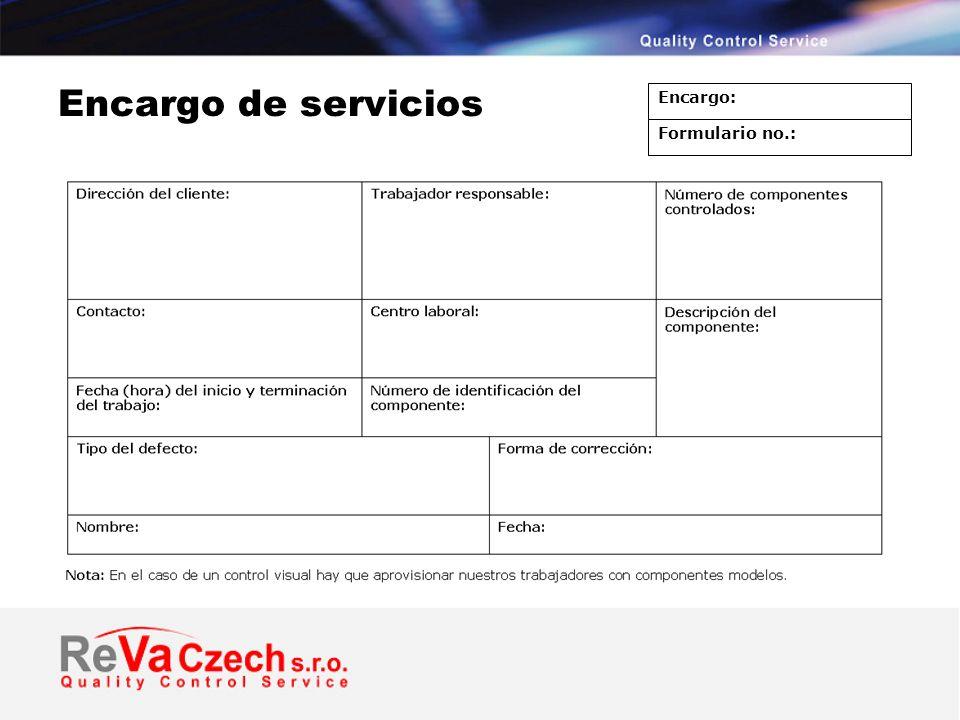 Encargo de servicios Encargo: Formulario no.: