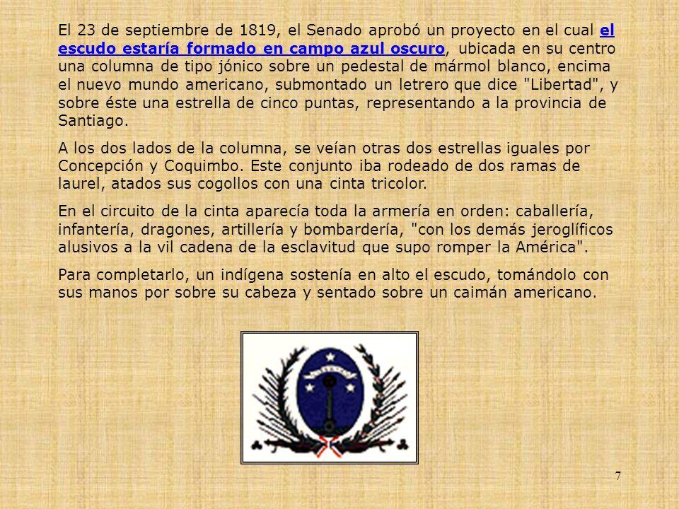 7 El 23 de septiembre de 1819, el Senado aprobó un proyecto en el cual el escudo estaría formado en campo azul oscuro, ubicada en su centro una column