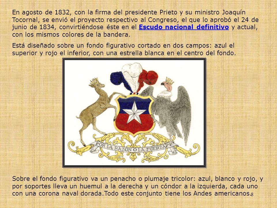 8 En agosto de 1832, con la firma del presidente Prieto y su ministro Joaquín Tocornal, se envió el proyecto respectivo al Congreso, el que lo aprobó