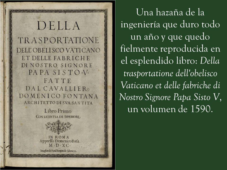 Para el proyecto de esta 'mudanza' se presentaron 500 planes diferentes, finalmente el encargo fue adjudicado al arquitecto Domenico Fontana. Domenico