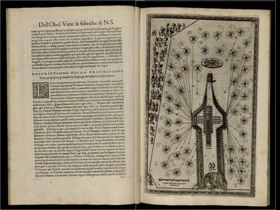 Una hazaña de la ingeniería que duro todo un año y que quedo fielmente reproducida en el esplendido libro: Della trasportatione dell'obelisco Vaticano