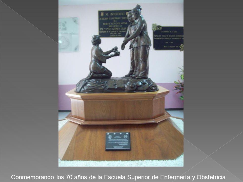 Conmemorando los 70 años de la Escuela Superior de Enfermería y Obstetricia.