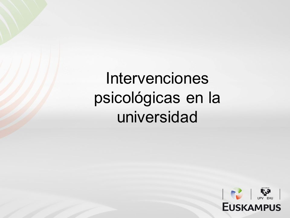 Intervenciones psicológicas en la universidad
