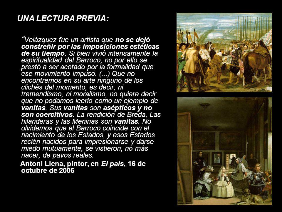 ETAPAS Y EVOLUCIÓN ESTILÍSTICA: Etapa de formación (1617-1622) Etapa de madurez (1623-1660) «Más aún que Caravaggio o Ribera, Velázquez se lanzó a la