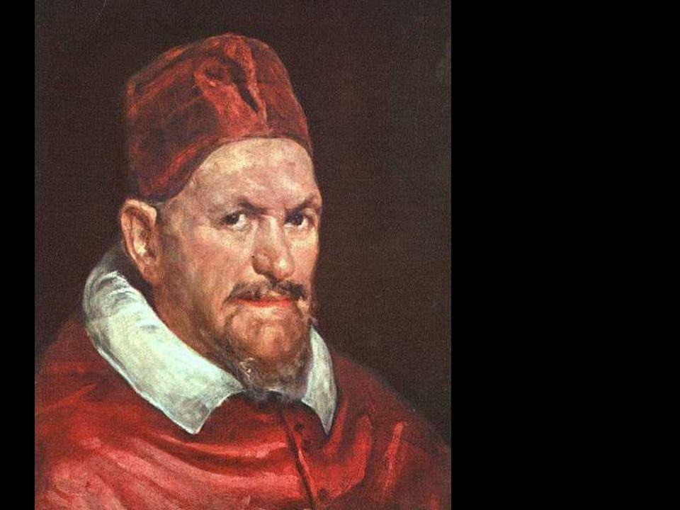 Retrato de Inocencio X c. 1650 141 x 119 cm Galleria Doria- Pamphili, Roma «(...) (Por) el modo en que el pincel reproduce los brillos de las telas y