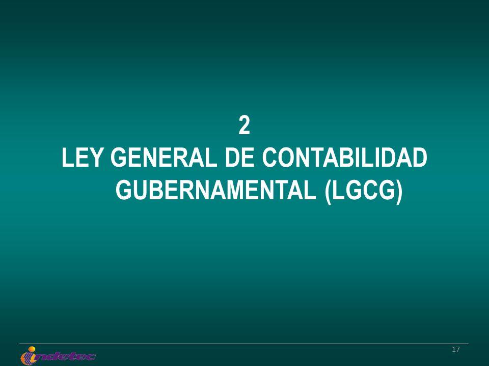 17 2 LEY GENERAL DE CONTABILIDAD GUBERNAMENTAL (LGCG)