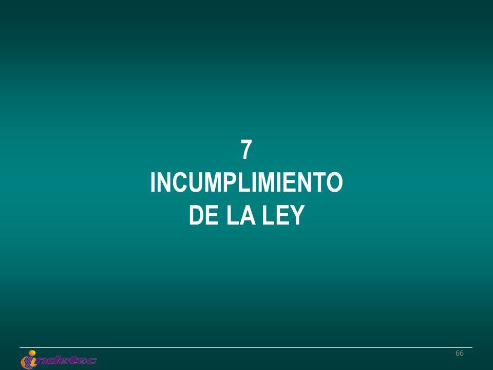 66 7 INCUMPLIMIENTO DE LA LEY