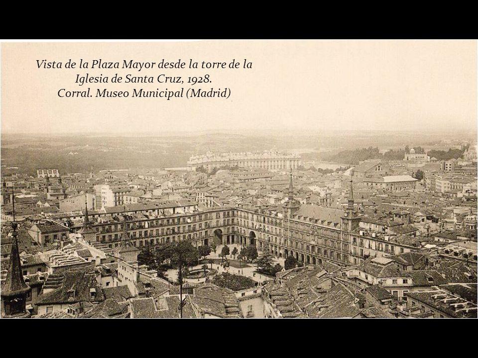 Plaza Mayor, hacia 1928 Autor desconocido. Archivo Ediciones La Librería