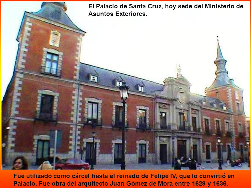 El Palacio de Santa Cruz, hoy sede del Ministerio de Asuntos Exteriores.