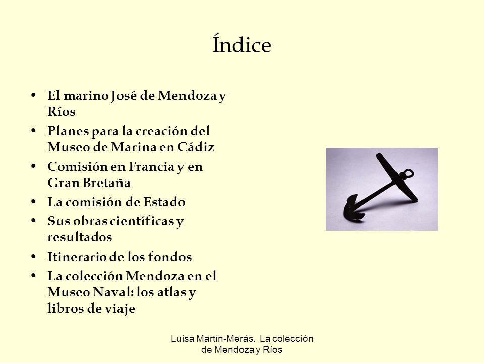 Luisa Martín-Merás.La colección de Mendoza y Ríos Atlas de centros hidrográficos Atlas de la Cia.