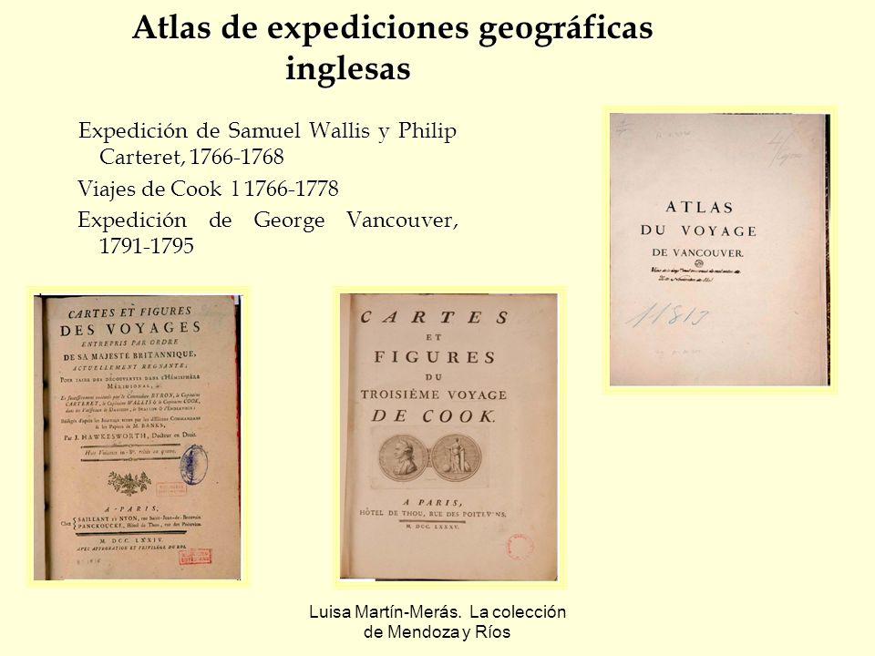Luisa Martín-Merás. La colección de Mendoza y Ríos Atlas de expediciones geográficas inglesas Expedición de Samuel Wallis y Philip Carteret, 1766-1768