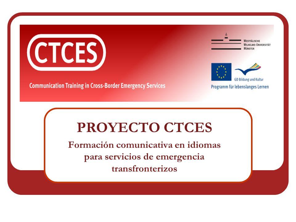 PROYECTO CTCES Formación comunicativa en idiomas para servicios de emergencia transfronterizos