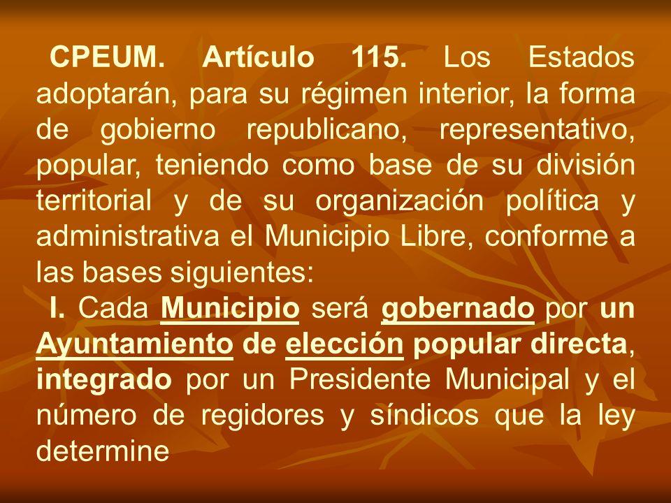 CPEUM. Artículo 115.
