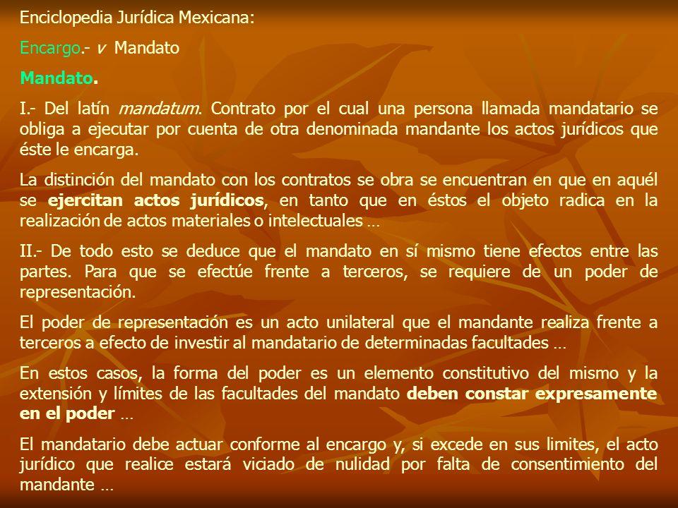 Enciclopedia Jurídica Mexicana: Encargo.- v Mandato Mandato.