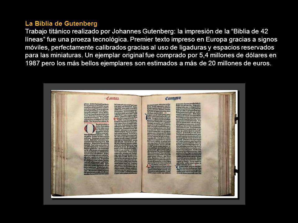 La Biblia de Gutenberg Trabajo titánico realizado por Johannes Gutenberg: la impresión de la Biblia de 42 líneas fue una proeza tecnológica.