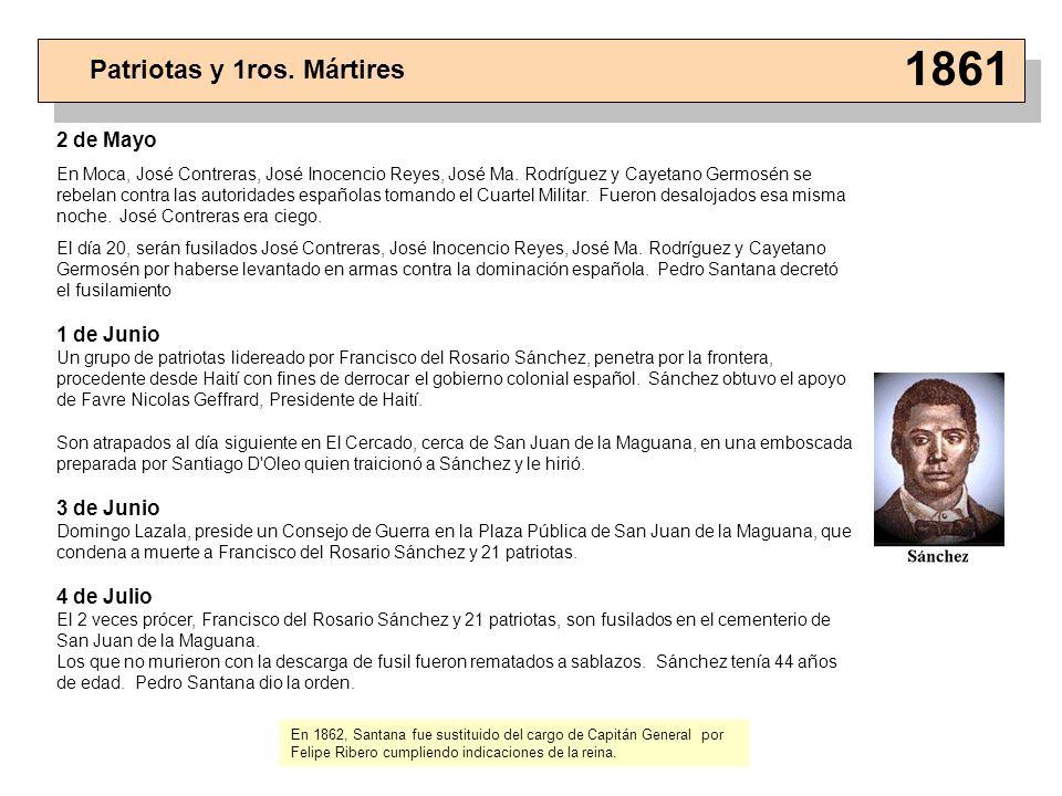 2 de Mayo En Moca, José Contreras, José Inocencio Reyes, José Ma. Rodríguez y Cayetano Germosén se rebelan contra las autoridades españolas tomando el