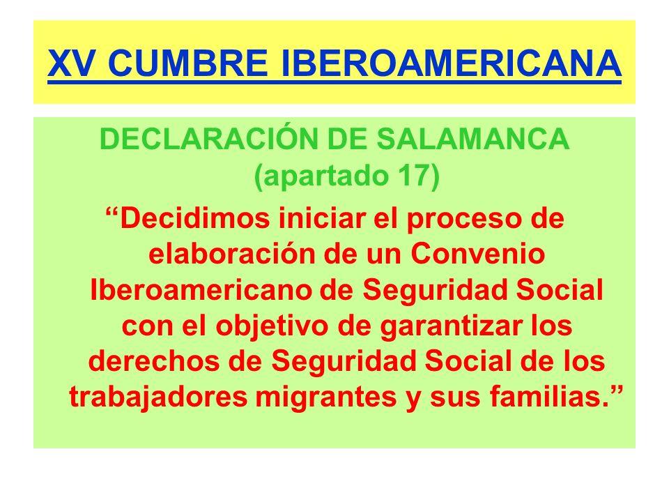 XV CUMBRE IBEROAMERICANA DECLARACIÓN DE SALAMANCA (apartado 17) Decidimos iniciar el proceso de elaboración de un Convenio Iberoamericano de Seguridad
